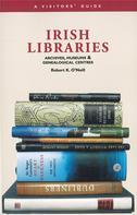 Robert K O'Neill: Irish Libraries