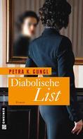 Petra K. Gungl: Diabolische List ★★★