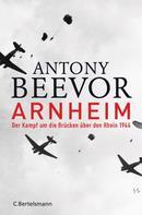 Antony Beevor: Arnheim ★★★★
