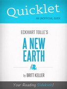 Britt Keller: Quicklet On A New Earth By Eckhart Tolle