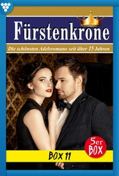 Fürstenkrone Box 11 – Adelsroman - E-Book 61-65