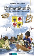 Heiko Kreft: Heimatkunde. Alles über Mecklenburg-Vorpommern (Band 2)