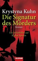 Die Signatur des Mörders - Roman