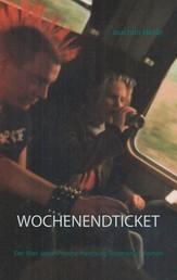 Wochenendticket - Der 90er Jahre-Provinz-Hamburg-Tocotronic - Roman