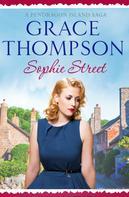 Grace Thompson: Sophie Street