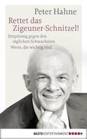 Peter Hahne: Rettet das Zigeuner-Schnitzel! ★★★★