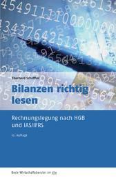 Bilanzen richtig lesen - Rechnungslegung nach HGB und IFRS
