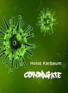 Horst Karbaum: CoronaGate