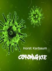 CoronaGate - (Deutsche Version)