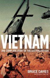 Vietnam - The complete story of the Australian war