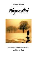 Gudrun Heller: Abgrundtief ★★★★★