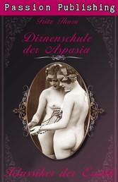 Klassiker der Erotik 21: Die Dirnenschule der Aspasia