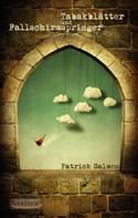 Patrick Salmen: Tabakblätter und Fallschirmspringer