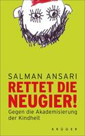 Salman Ansari: Rettet die Neugier! ★★★★★