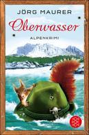 Jörg Maurer: Oberwasser ★★★★