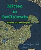 Andrea Lieder-Hein: Mitten in OstHolstein