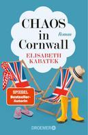 Elisabeth Kabatek: Chaos in Cornwall ★★★★