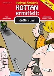 Kottan ermittelt: Entführung - Kottan Comic Nr. 7