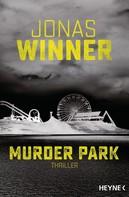 Jonas Winner: Murder Park ★★★