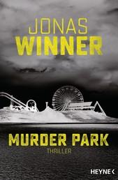 Murder Park - Thriller