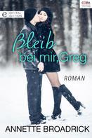 Annette Broadrick: Bleib bei mir, Greg ★★★★