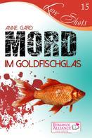 Anne Gard: Mord im Goldfischglas