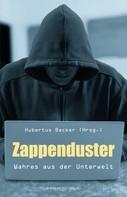 Hubertus Becker: Zappenduster