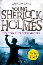Young Sherlock Holmes - Der Tod ruft seine Geister – Der junge Sherlock Holmes ermittelt in Irland
