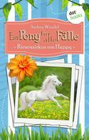 Andrea Wandel: Ein Pony für alle Fälle - Siebter Roman: Riesenzirkus um Happy ★★★★★