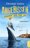 Christian Gailus: Angebissen. Kommissar Kempff und der Hai ★★★★
