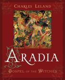 Charles G. Leland: Aradia