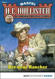H.C. Hollister 1 - Western - Der neue Rancher