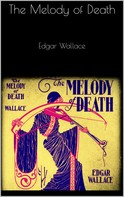 Edgar Wallace: The Melody of Death