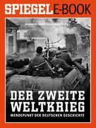 Stephan Burgdorff: Der 2. Weltkrieg - Wendepunkt der deutschen Geschichte ★★★★
