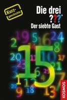 André Minninger: Die drei ??? Der siebte Gast (drei Fragezeichen) ★★★★