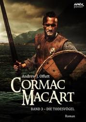 CORMAC MACART, Band 3: DIE TODESVÖGEL