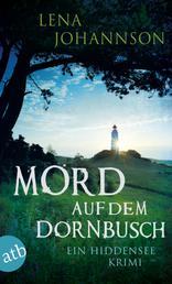 Mord auf dem Dornbusch - Ein Hiddensee-Krimi
