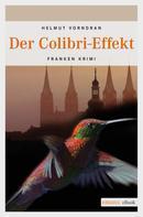 Helmut Vorndran: Der Colibri-Effekt ★★★★