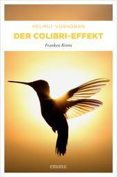 Der Colibri-Effekt - Franken Krimi