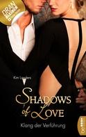 Kim Landers: Klang der Verführung - Shadows of Love ★★★★