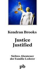 Justice justified - 7. Roman in der Jules Lederer - Reihe