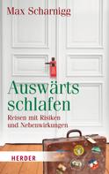 Max Scharnigg: Auswärts schlafen ★★★