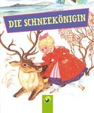 Hans Christian Andersen: Die Schneekönigin ★★★★★