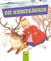 Die Schneekönigin - Andersens Märchen
