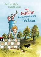 Gudrun Mebs: Mit Mathe kann man immer rechnen ★★★