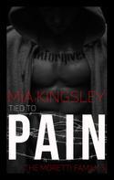Mia Kingsley: Tied To Pain ★★★★
