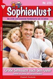 Sophienlust 276 – Familienroman - Große Sehnsucht nach dem Vater