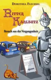 Ritter Kahlbutz - Besuch aus der Vergangenheit