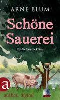 Arne Blum: Schöne Sauerei ★★★★