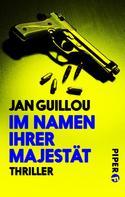 Jan Guillou: Im Namen ihrer Majestät ★★★★